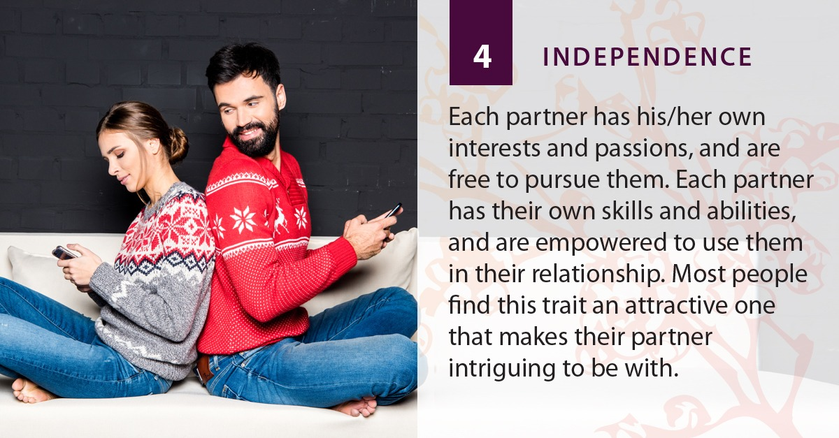 Independence is a strength of a romantic relationship